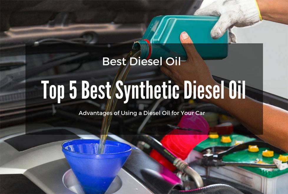 best diesel oil quick and useful tips for buyers mar 2018