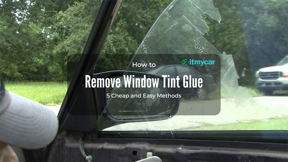 Cheap Car Window Replacement >> How to Remove Window Tint Glue – 5 Cheap and Easy Methods